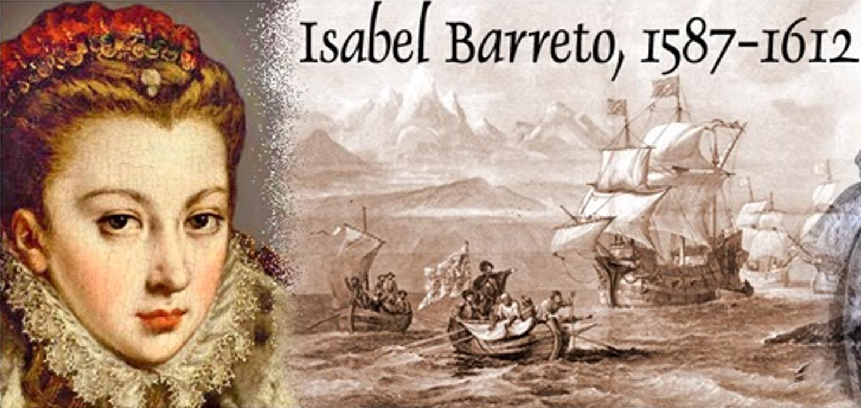 Isabel Barreto, la gallega que fue La Reina de los Mares del Sur